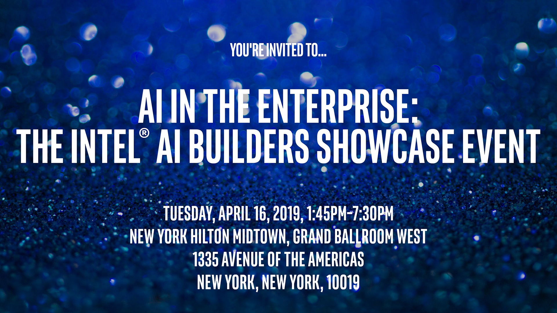 Intel AI Builders - NYC Showcase Event - Register Now!