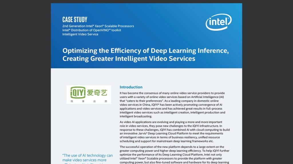 Optimizing the Efficiency of Deep Learning Inference, Creating Greater Intelligent Video Services