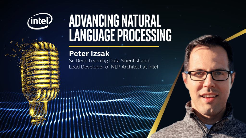 Advancing Natural Language Processing - Intel® Chip Chat episode 674