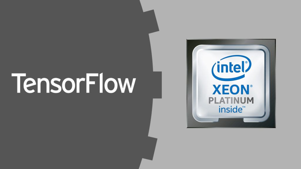 TensorFlow* Optimizations for the Intel® Xeon® Scalable Processor