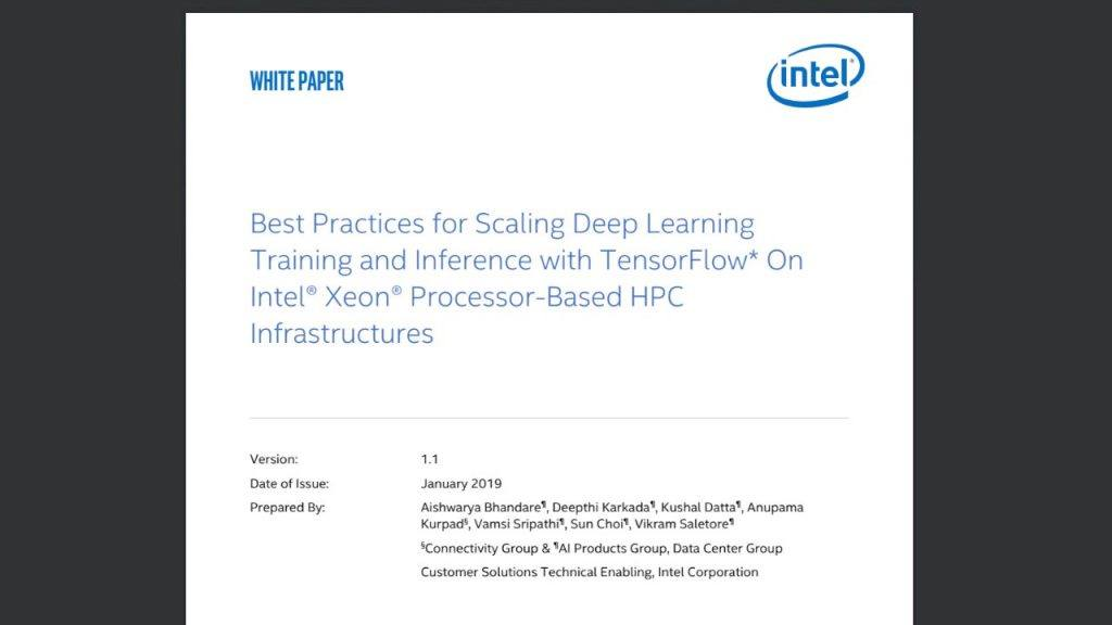 Best Practices for Scaling Deep Learning Training and Inference with TensorFlow* On Intel® Xeon® Processor-Based HPC Infrastructures