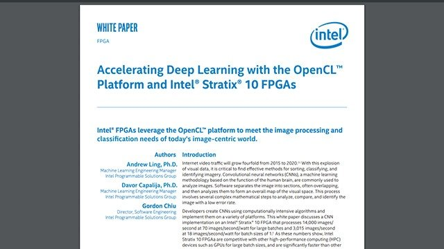 Accelerating Deep Learning with the OpenCL Platform and Intel Stratix 10 FPGAs
