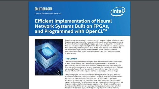 Efficient Implementation of Neural Network Systems Built on FPGAs, and Programmed with OpenCL