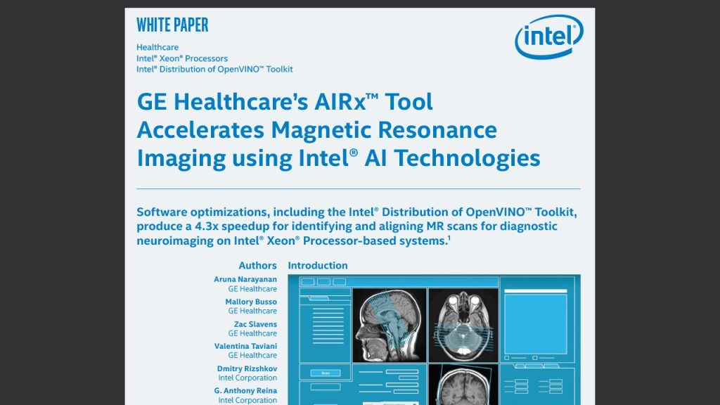 GE Healthcare's AIRx™ Tool Accelerates Magnetic Resonance Imaging using Intel® AI Technologies