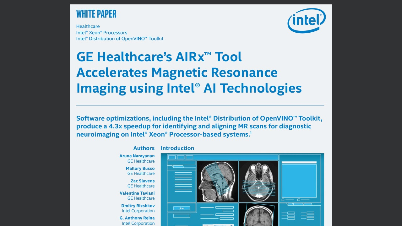 GE Healthcare's AIRx™ Tool Accelerates Magnetic Resonance Imaging using Intel® AI Technologies – Intel AI