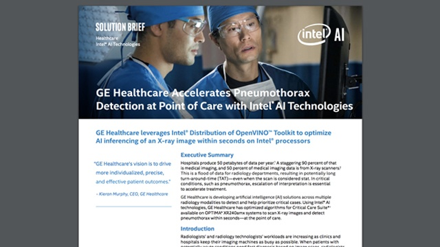 GE Healthcare Accelerates Pneumothorax Detection at Point of Care with Intel AI