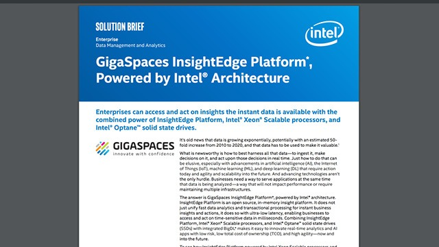 GigaSpaces InsightEdge Platform, Powered by Intel Architecture
