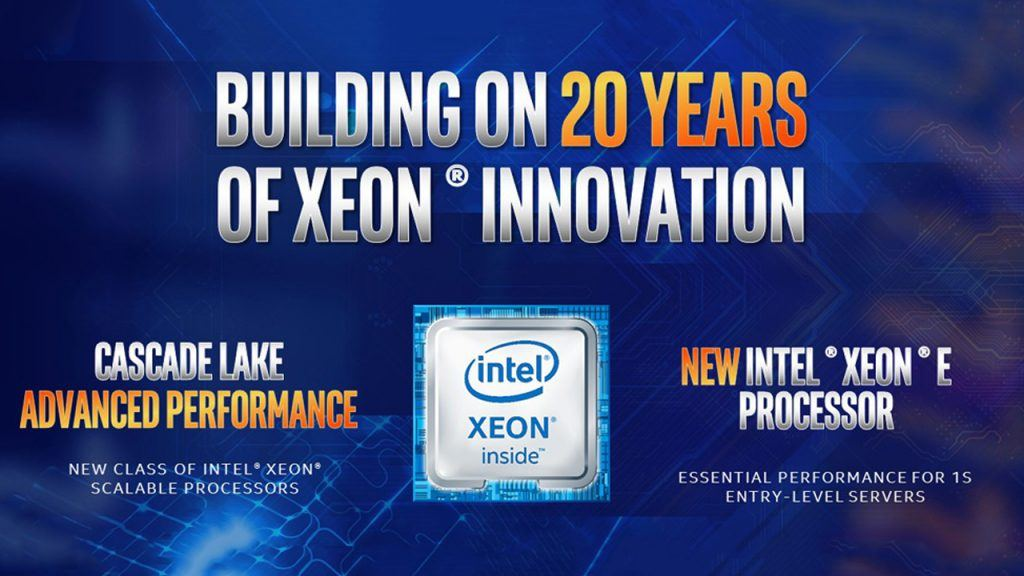Intel Shows Breadth of Data-Centric Platform with Cascade Lake Advanced Performance and Xeon E-2100