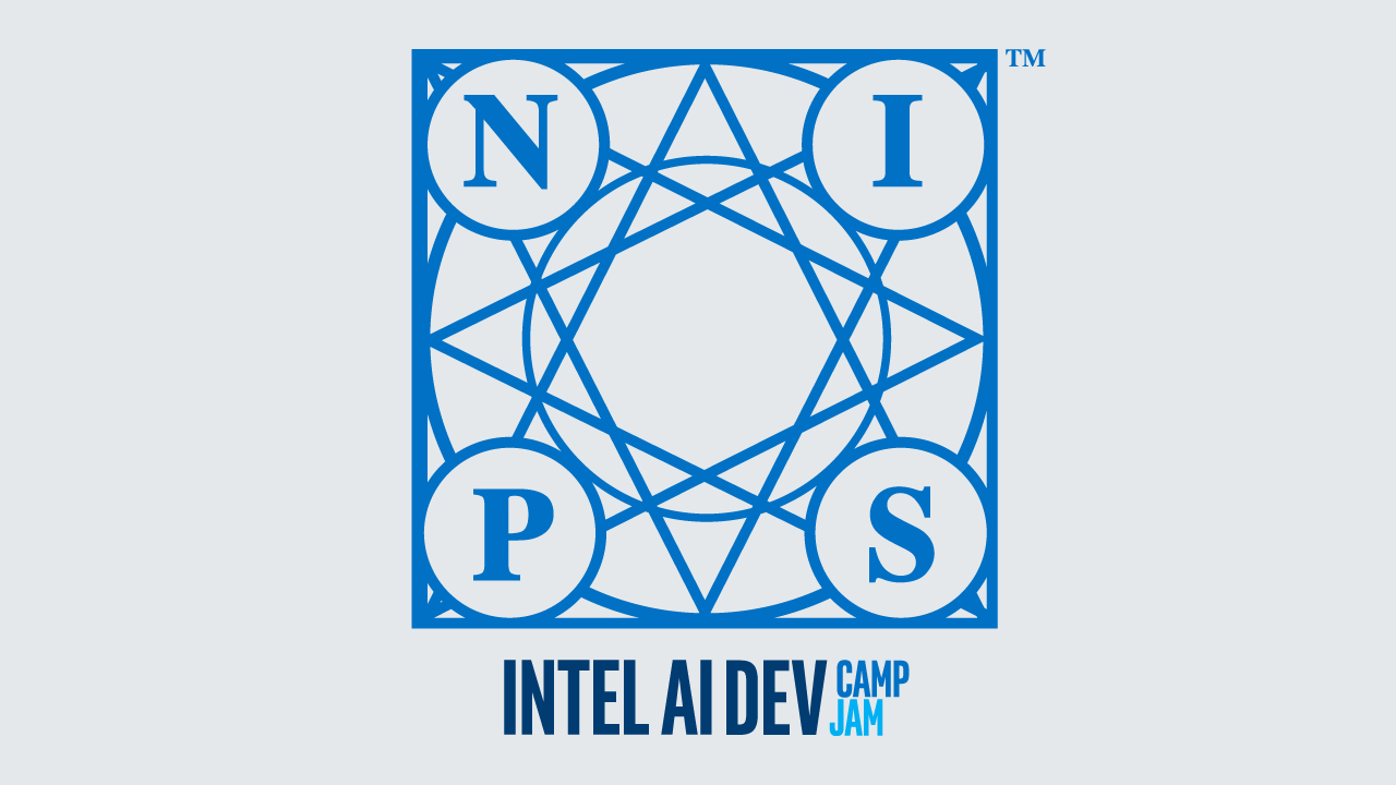 NIPS18 Intel AI Dev Camp/Jam