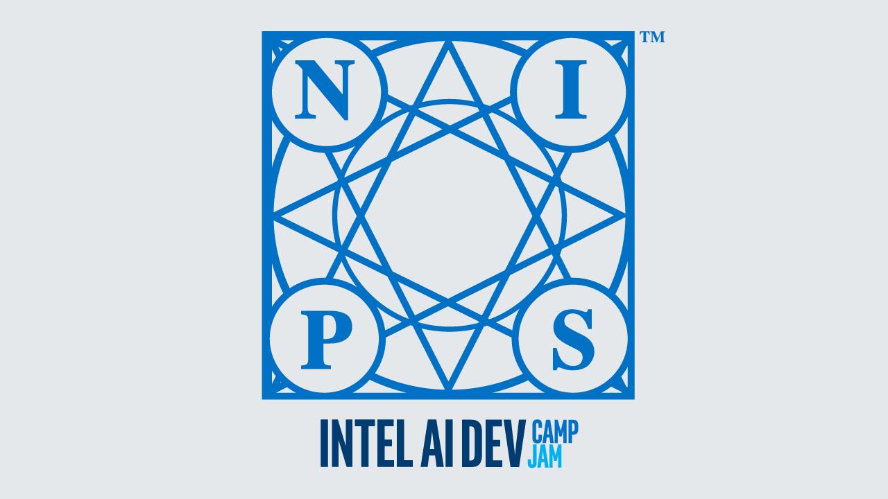 NIPS18 Intel AI Dev Camp/Jam