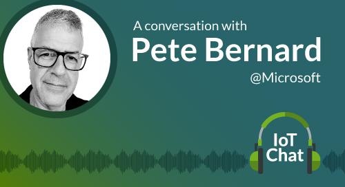 Pete Bernard, Internet of Things, IoT interoperability, IoT friction, IoT development