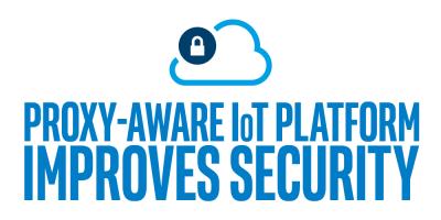 Proxy-Aware IoT Platform