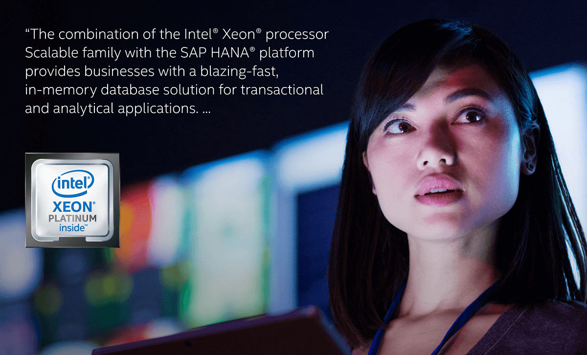 Intel Purley SAP promoting Xeon processor scalable family with SAP HANA platform