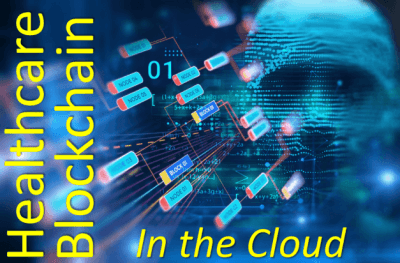 healthcare blockchain in the cloud