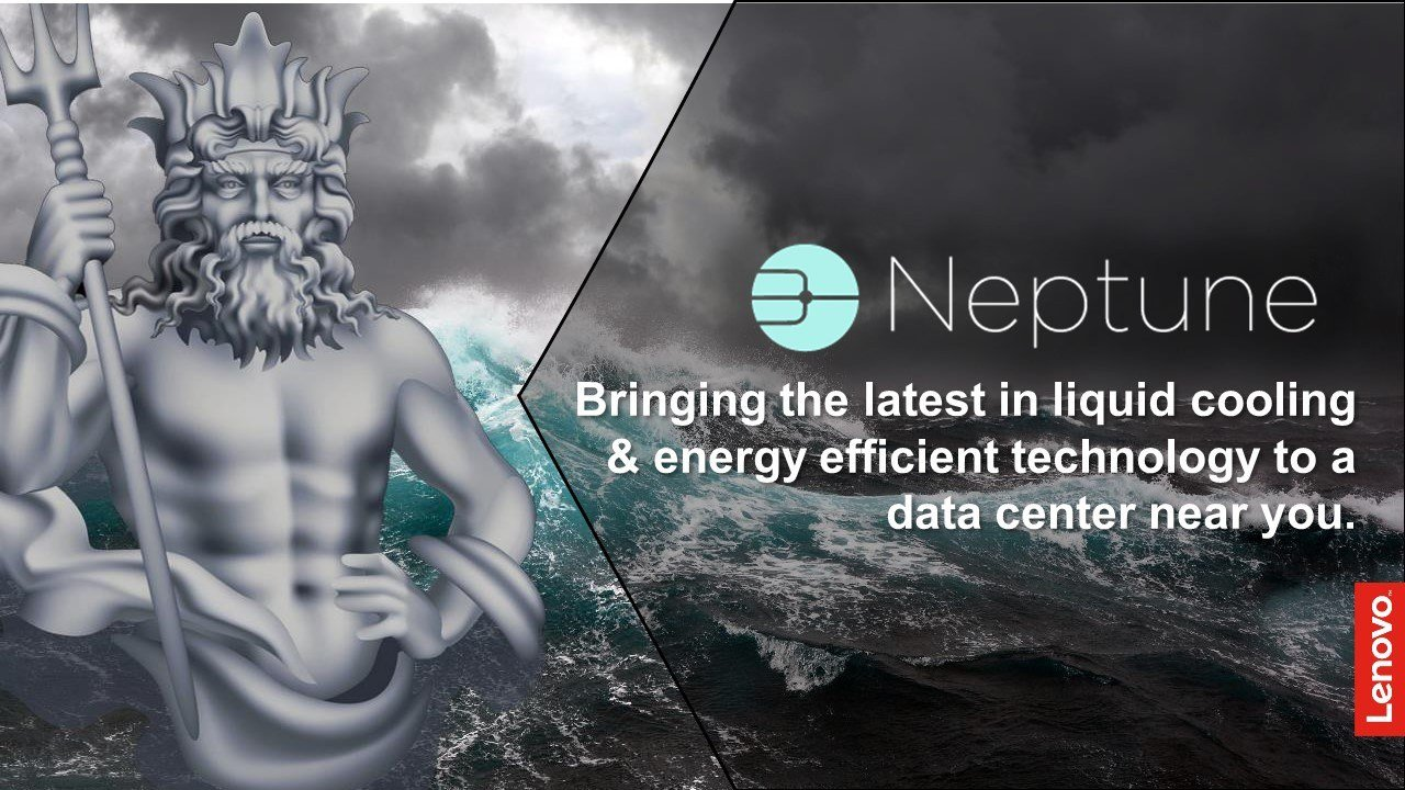 Lenovo systems with Neptune technologies will deliver superior performance within a smaller energy envelope, using electricity more efficiently, to reduce ongoing OPEX.