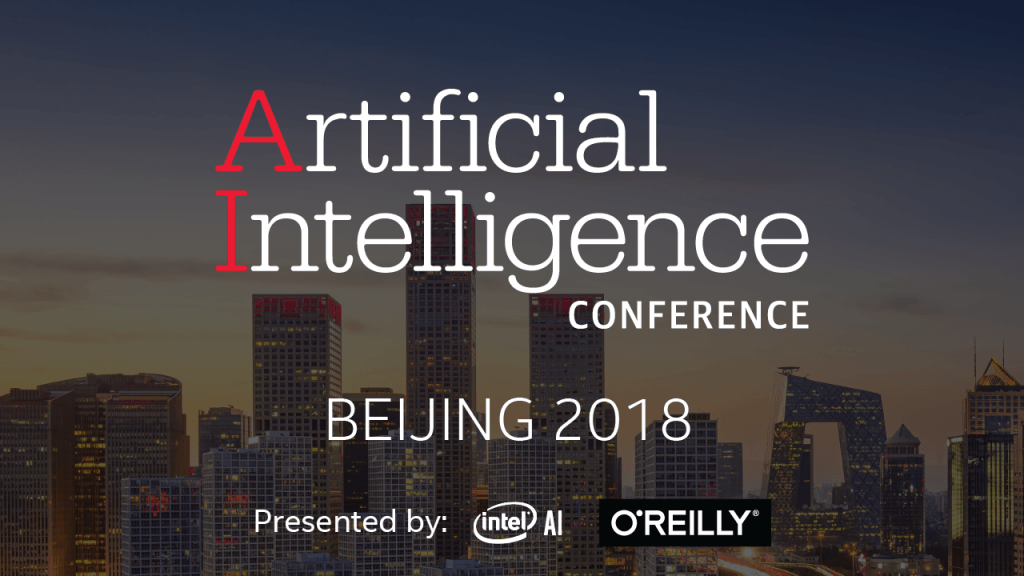 The Artificial Intelligence Conference in Beijing: Solving Real-World Problems with Frameworks Optimized for Intel Architecture