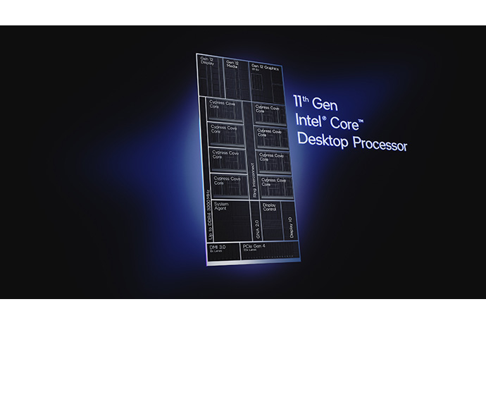 11th Gen Intel Core desktop processors engineered on the new Cyp