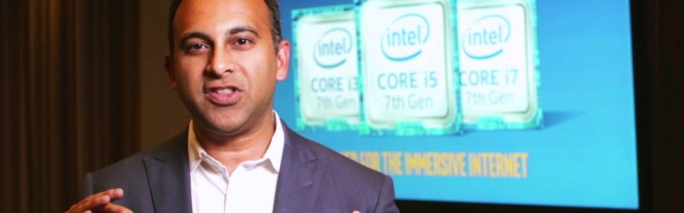 Intel 7th Gen Core: Navin Shenoy Describes Intel's 7th Gen Intel Core Processor