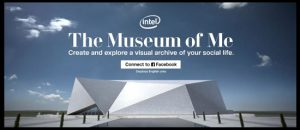 "There are no bricks and mortar in sight, but millions of people worldwide have stepped into Intel's ultra-modern, entirely virtual ""Museum of Me"" on Facebook."