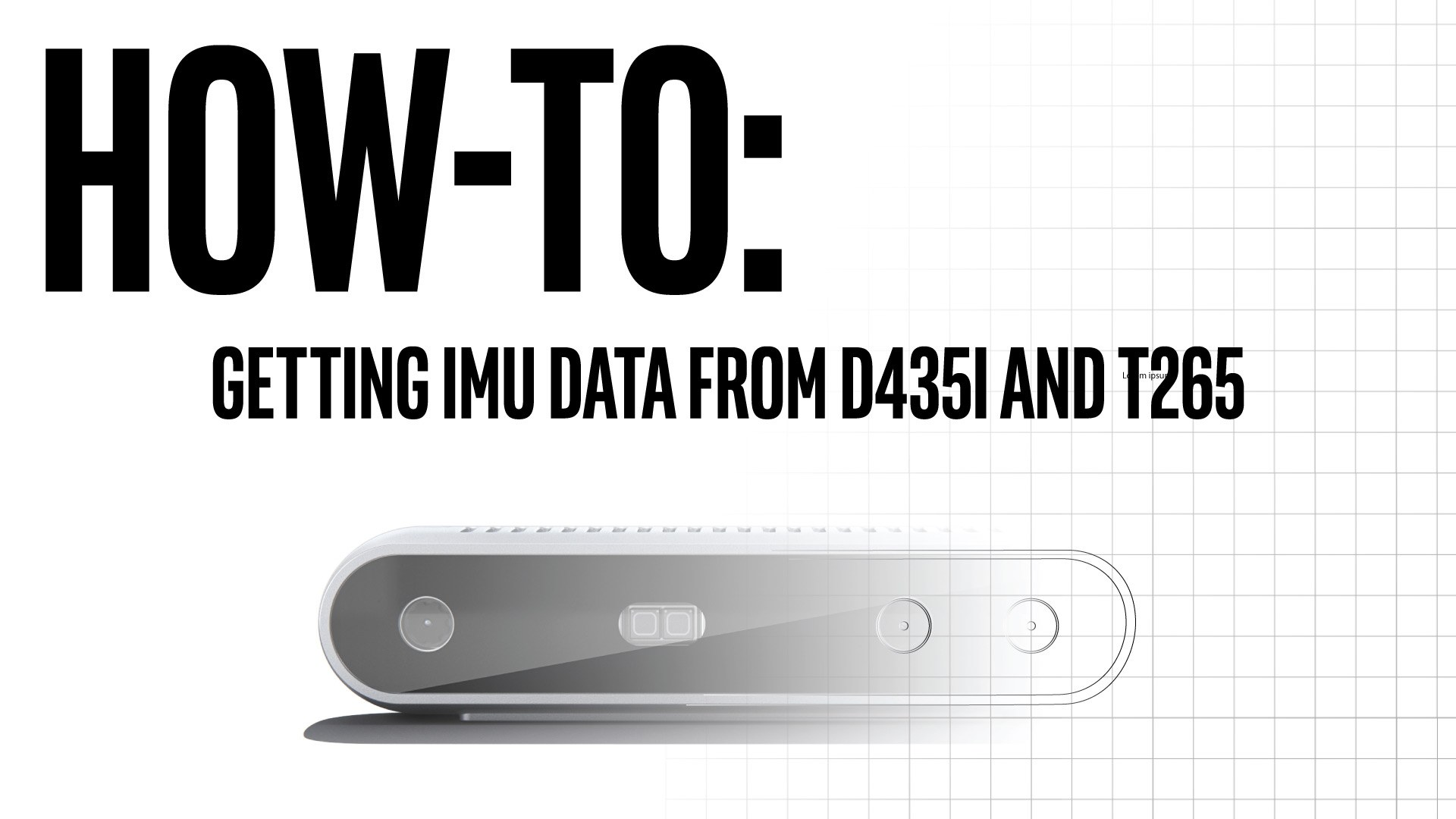 How-to: Getting IMU data from D435i and T265